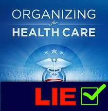 Obama Healthcare Lie